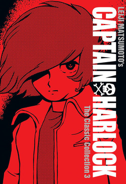 Captain Harlock: The Classic Collection Vol. 3-電子書籍