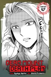 Dead Mount Death Play, Chapter 47