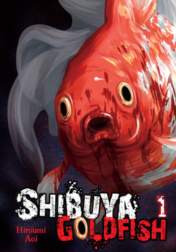 Shibuya Goldfish, Vol. 1-電子書籍