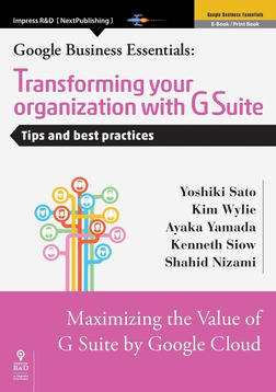 Transforming your organization with G Suite Tips and best practices-電子書籍