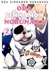 ODA CINNAMON NOBUNAGA, Volume 2