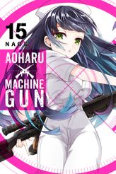 Aoharu X Machinegun, Vol. 15
