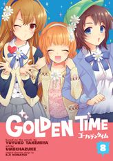 Golden Time Vol. 8