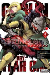 Goblin Slayer Side Story: Year One, Vol. 5