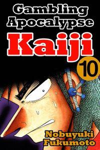 Gambling Apocalypse Kaiji 10