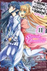 Is It Wrong to Try to Pick Up Girls in a Dungeon? On the Side: Sword Oratoria, Vol. 11