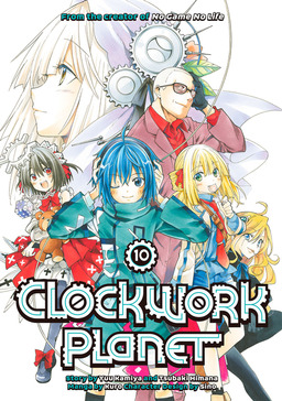 Clockwork Planet Volume 10