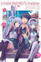 FREE: In Another World With My Smartphone: Volume 2