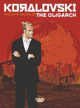 Koralovski - Volume 1 - The Oligarch