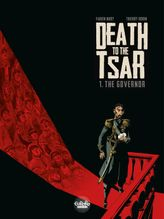 Death to the Tsar - Volume 1 - The Governor