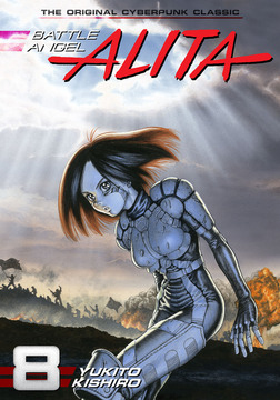 Battle Angel Alita Volume 8-電子書籍