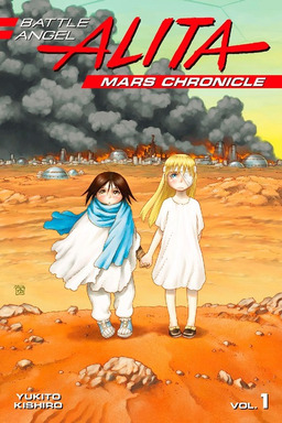 Battle Angel Alita Mars Chronicle Volume 1