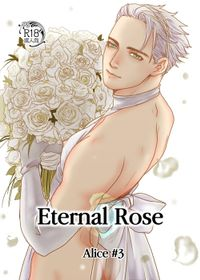 Eternal Rose Alice #3