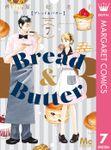 Bread&Butter 7