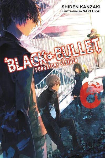 Black Bullet, Vol. 6