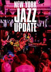 ニューヨーク・ジャズ・アップデート ~体感する現在進行形ジャズ~