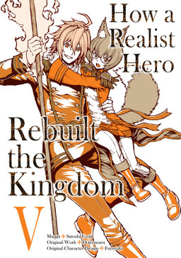 How a Realist Hero Rebuilt the Kingdom Volume 5