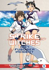 Strike Witches: 1937 Fuso Sea Incident Vol. 1