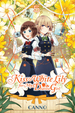 Kiss and White Lily for My Dearest Girl, Vol. 5-電子書籍