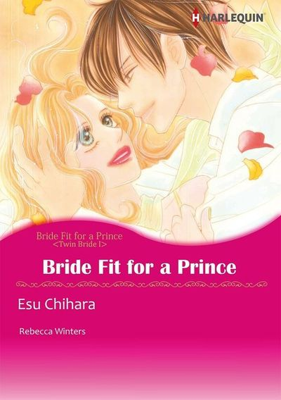 Bride Fit for A Prince Twin Bride 1