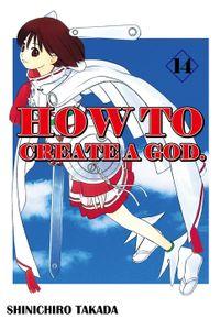 HOW TO CREATE A GOD., Volume 14