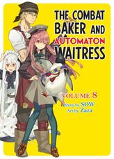 The Combat Baker and Automaton Waitress, Vol. 8