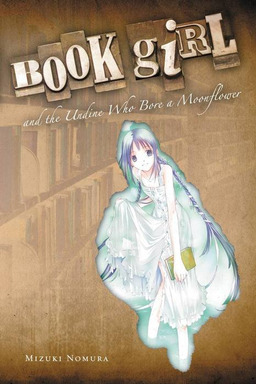 Book Girl and the Undine Who Bore a Moonflower