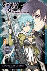 Sword Art Online: Phantom Bullet, Vol. 1