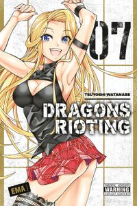 Dragons Rioting, Vol. 7