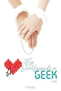 My Girlfriend's a Geek, Vol. 1