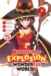 Konosuba: An Explosion on This Wonderful World!, Vol. 5