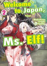 Welcome to Japan, Ms. Elf! Volume 2