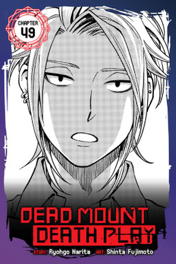 Dead Mount Death Play, Chapter 49