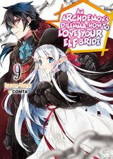 An Archdemon's Dilemma: How to Love Your Elf Bride: Volume 9