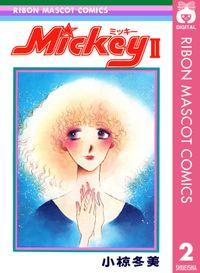 Mickey ミッキー 2