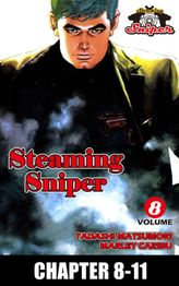 STEAMING SNIPER, Chapter 8-11