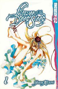 Flower of the Deep Sleep, Vol. 1