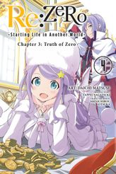 Re:ZERO -Starting Life in Another World-, Chapter 3: Truth of Zero, Vol. 4