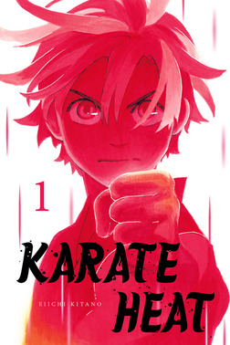 Karate Heat Volume 1-電子書籍