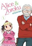 Alice & Zoroku Vol. 1