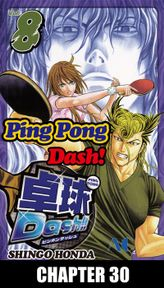 Ping Pong Dash!, Chapter 30