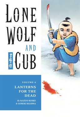 Lone Wolf and Cub Volume 6: Lanterns for the Dead