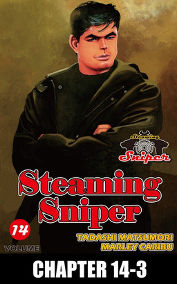 STEAMING SNIPER, Chapter 14-3