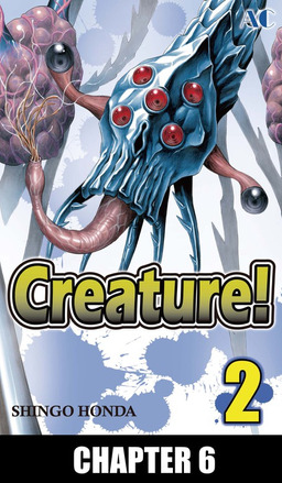 Creature!, Chapter 6