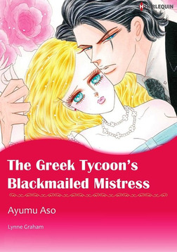 The Greek Tycoon's Blackmailed Mistress-電子書籍