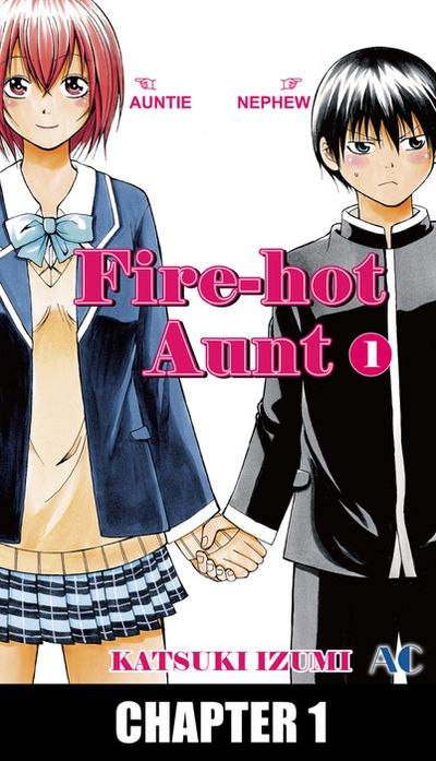 Fire-Hot Aunt, Chapter 1
