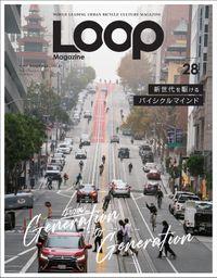 LOOP Magazine Vol.28