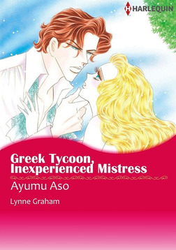 Greek Tycoon, Inexperienced Mistress-電子書籍