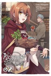 The Alchemist Who Survived Now Dreams of a Quiet City Life, Vol. 2