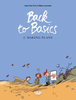 Back to basics - Volume 2 - Making Plans